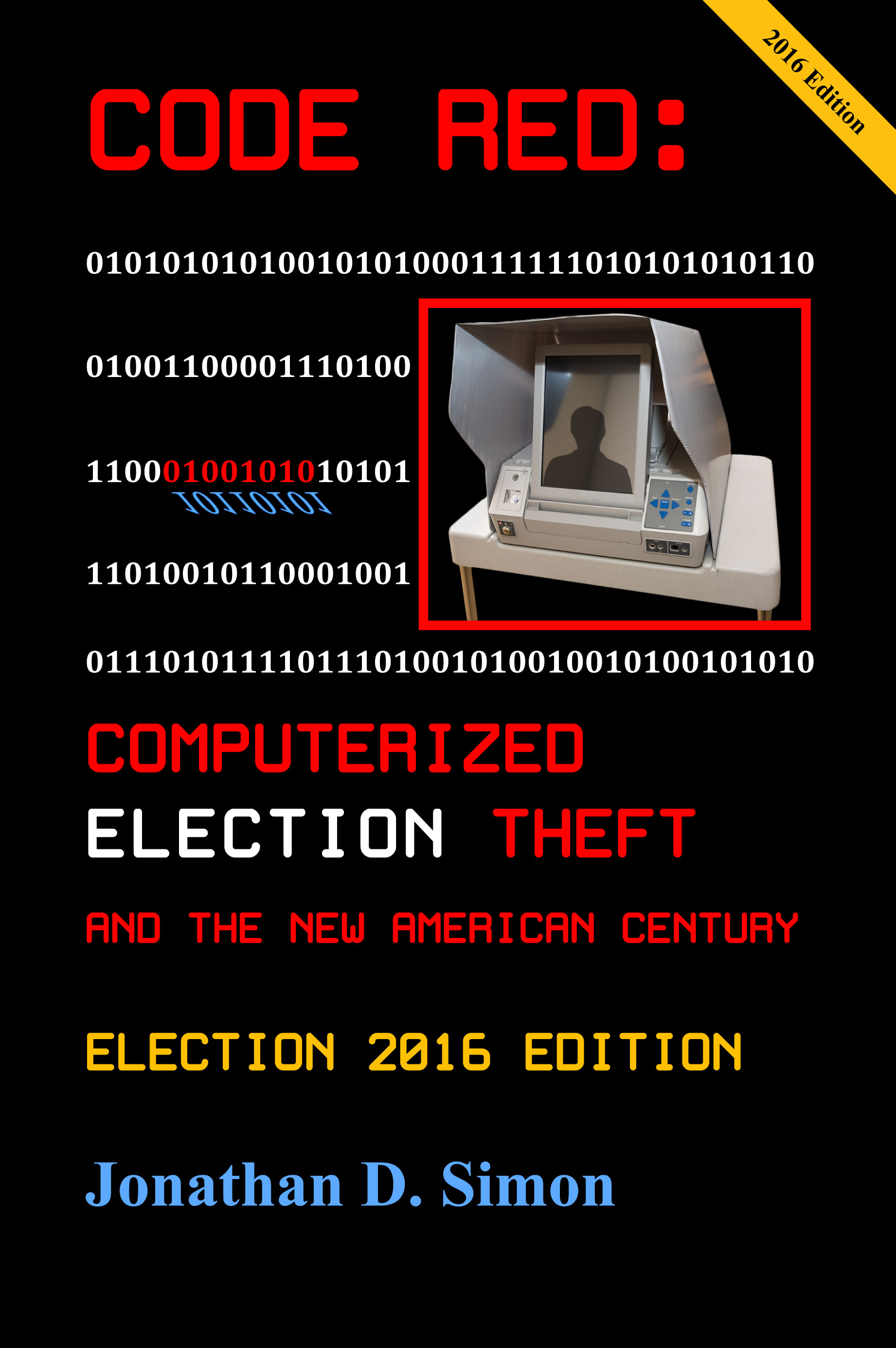 Code Red Computerized Election Fraud